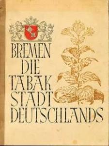 Das Bild zeigt den Schriftzug Bremen die Tabakstadt Deutschlands